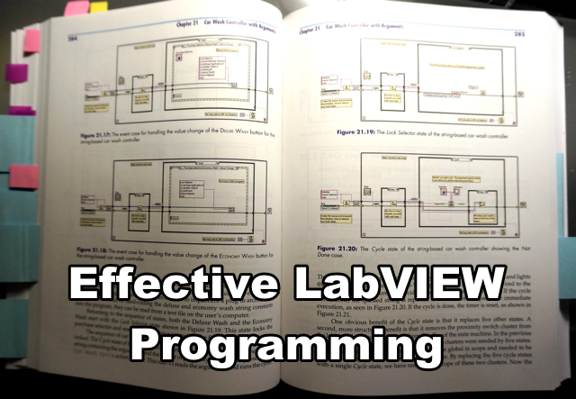 Effective LabVIEW Programming by Thomas J. Bress